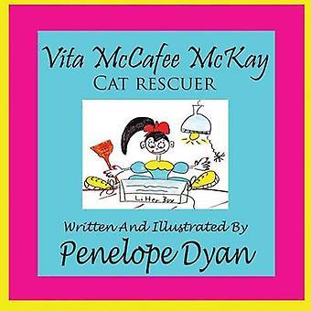 Vita McCafee McKay Cat Rescuer by Dyan & Penelope