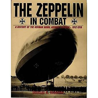 Der Zeppelin im Kampf - eine Geschichte der deutschen Marine Luftschiff Divisio