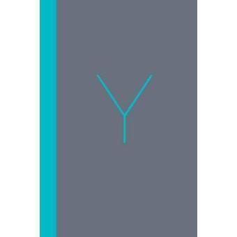 Y The Workbook A Practical Companion to Y  Christian Millennial Manifesto by Best & Joshua
