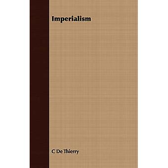 Imperialism by De Thierry & C