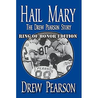 Hail Mary Ring of Honor Edition by Pearson & Drew