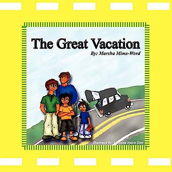 The Great Vacation by MimsWord & Marsha