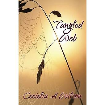 Tangled Web by Wilson & Cecielia A