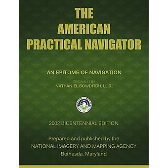 The American Practical Navigator Bowditch by Nima