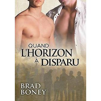 Quand lhorizon a disparu by Boney & Brad