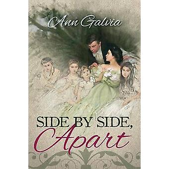 Side by Side Apart by Galvia & Ann