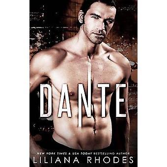 Dante by Rhodes & Liliana