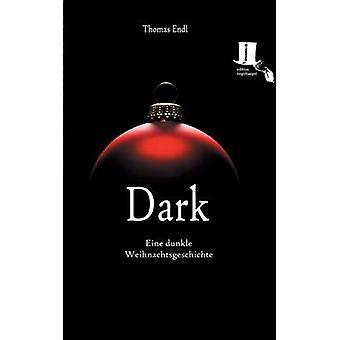 Dark by Endl & Thomas