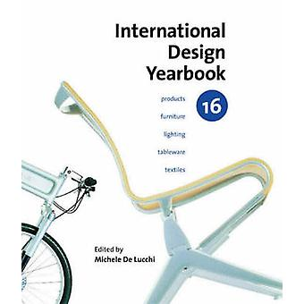 InternationalDesign Jahrbuch 16 von Jeremy Myerson - Michele De Lucch