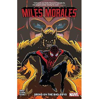 Miles Morales Vol. 2 - Bring On The Bad Guys by Saladin Ahmed - 978130
