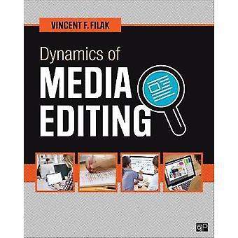 Dynamics of Media Editing by Vincent F. Filak - 9781506379135 Book