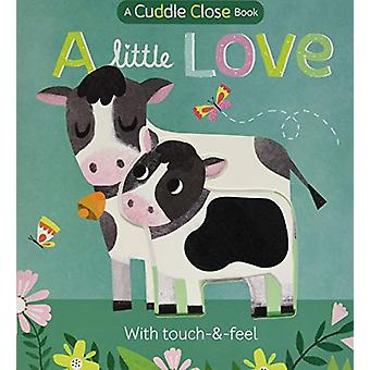 A Little Love - A cuddle close book by Jonny Marx - 9781848578791 Book