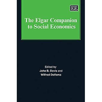 John B. Davis – The Elgar Companion to Social Economics von John B. Davis