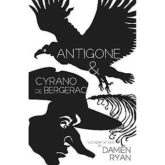 Antigone and Cyrano de Bergera: Two adaptations for Sport for Jove