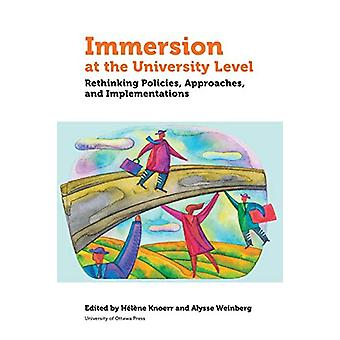 Immersion at University Level - Rethinking Policies - approaches and i