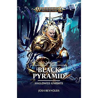 Hallowed Knights - Black Pyramid by Josh Reynolds - 9781784969301 Book