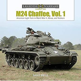 M24 Chaffee - Vol. 1 - American Light Tank in World War II - Korea and