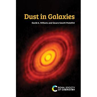 Dust in Galaxies by Williams & David ACecchiPestellini & Cesare