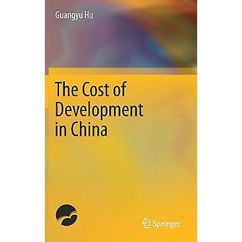 The Cost of Development in China by Hu & Guangyu