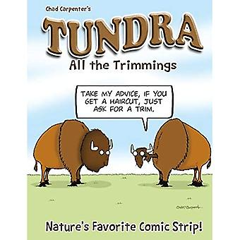 Tundra: Alle trimmings