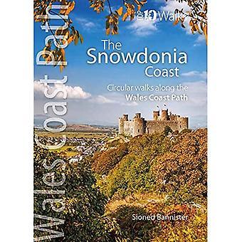 De Snowdonia Coast: Cirkelvormige wandelingen langs het Wales Coast Path (Wales Coast Path: Top 10 Walks)