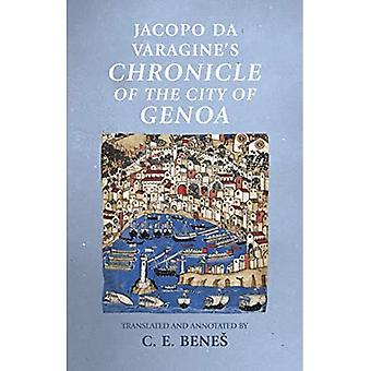 Jacopo Da Varagine's Chronicle of the City of Genoa (Manchester Medieval Sources)