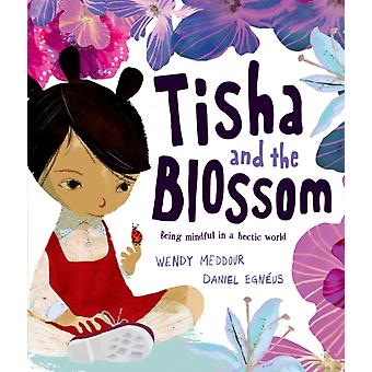 Tisha and the Blossom by Wendy Meddour