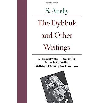 The Dybbuk and Other Writings by S. Ansky - 9780300092509 Book