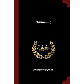 Swimming by Edwin Tenney Brewster - 9781375625449 Book