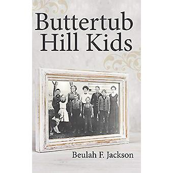 Buttertub Hill Kids by Beulah F Jackson - 9781489712875 Book