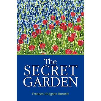 The Secret Garden by Frances Hodgson Burnett - 9781613820247 Book