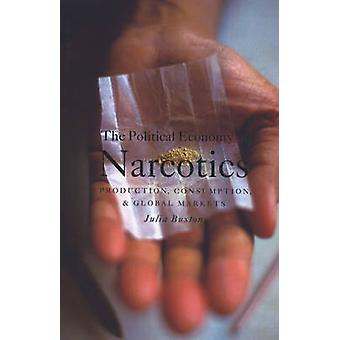 The Political Economy of Narcotics by Julia Buxton - 9781842774472 Bo