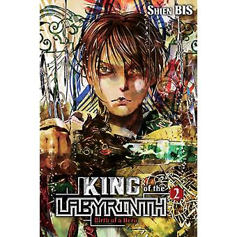 King of the Labyrinth Vol. 2 light novel by Shien Bis