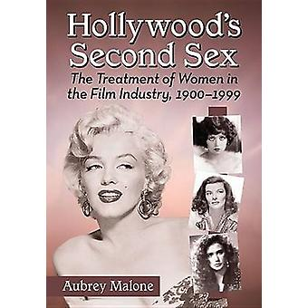 Hollywoods Second Sex by Aubrey Malone