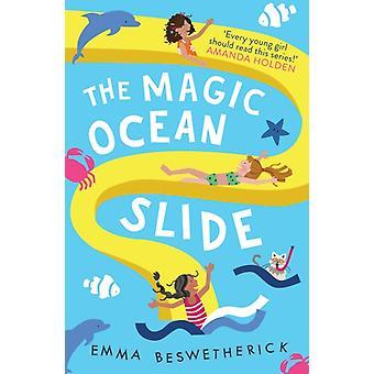 The Magic Ocean Slide  Playdate Adventures by Emma Beswetherick