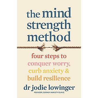 The Mind Strength Method by Jodie Lowinger