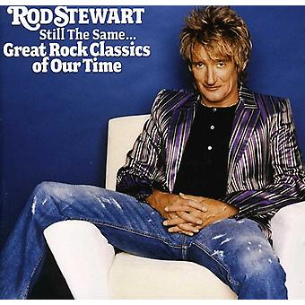 Rod Stewart - Still the Same Great Rock Classics of Our Time [CD] USA import