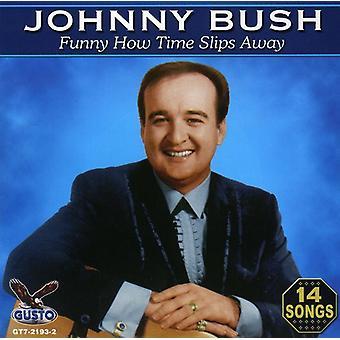 Johnny Bush - importation USA drôle comment [CD]