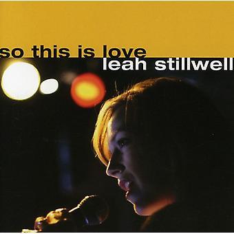 Leah Stillwell - So This Is Love [CD] USA import