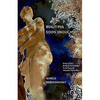 Schön früh genug von Margo Berdeshevsky - 9781573661492 Buch