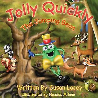 Jolly Quickly - Den hoppande bönan av Susan Lacey - 9781781488904 Bok