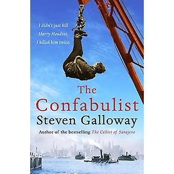 The Confabulist (Main) by Steven Galloway - 9781782394013 Book