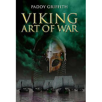 Viking Art of War by Paddy Griffith - 9781932033601 Book