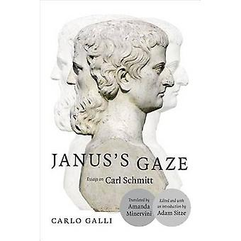 Janus spojrzenie - eseje na Carl Schmitt przez Carlo Galli - Adam Sitze - jestem