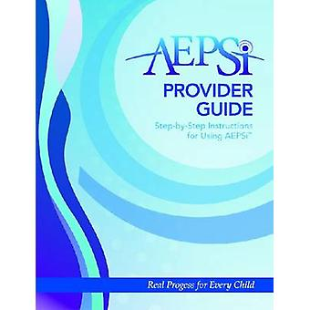 AEPSi Provider Gids - stapsgewijze instructies voor het gebruik van AEPSi door de Di
