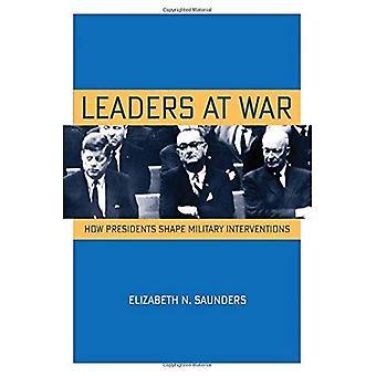 Führer im Krieg: wie Präsidenten Militärinterventionen gestalten