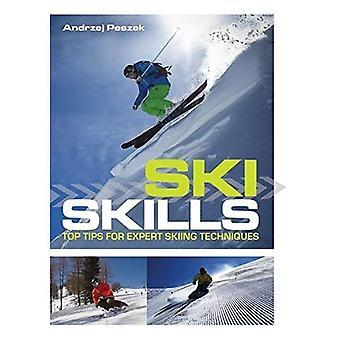 Ski färdigheter: Top Tips för Expert skidteknik