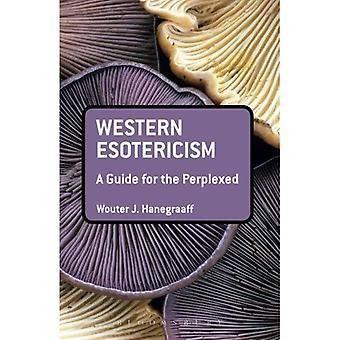 Westlichen Esoterik: Ein Leitfaden für die ratlos