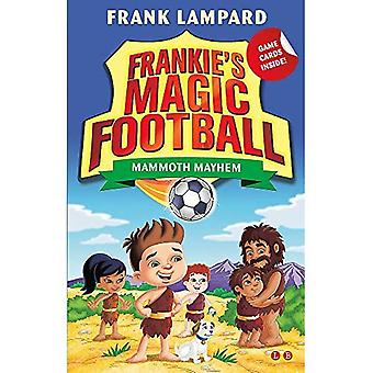 Frankie's Magic Football: Mammoth Mayhem: Book 18 (Frankie's Magic Football)
