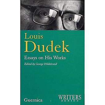 Louis Dudek: Saggi sulle sue opere